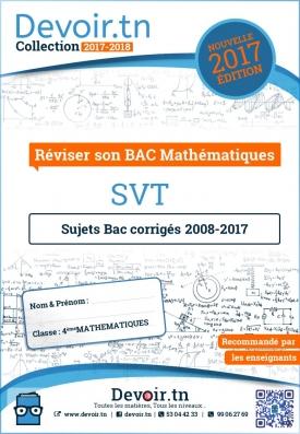 SVT — Sujets Corrigés — BAC MATH 2008—2017