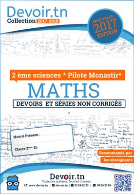 Mathématiques — Devoirs / Exercices — 2ème Sciences. Pilote Monastir