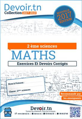 Exercices et Devoirs Corrigés de Mathématiques -2 ème sc