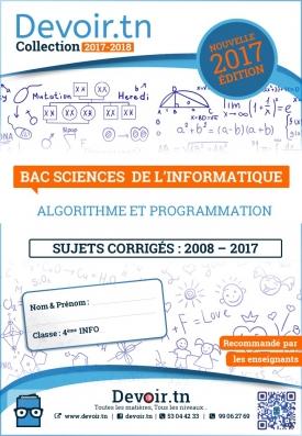 Sujets Corrigés Algorithme et programmation -Bac info(2008—2017)