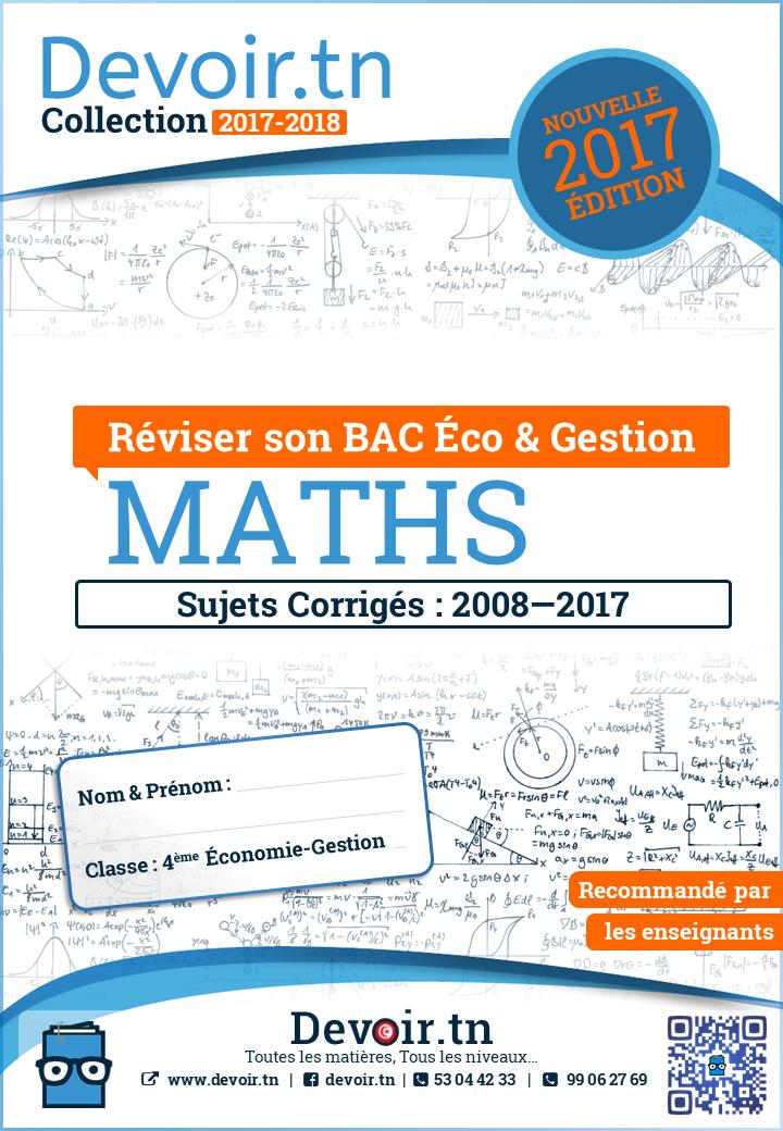 Mathématiques — Sujets Corrigés 2008—2017