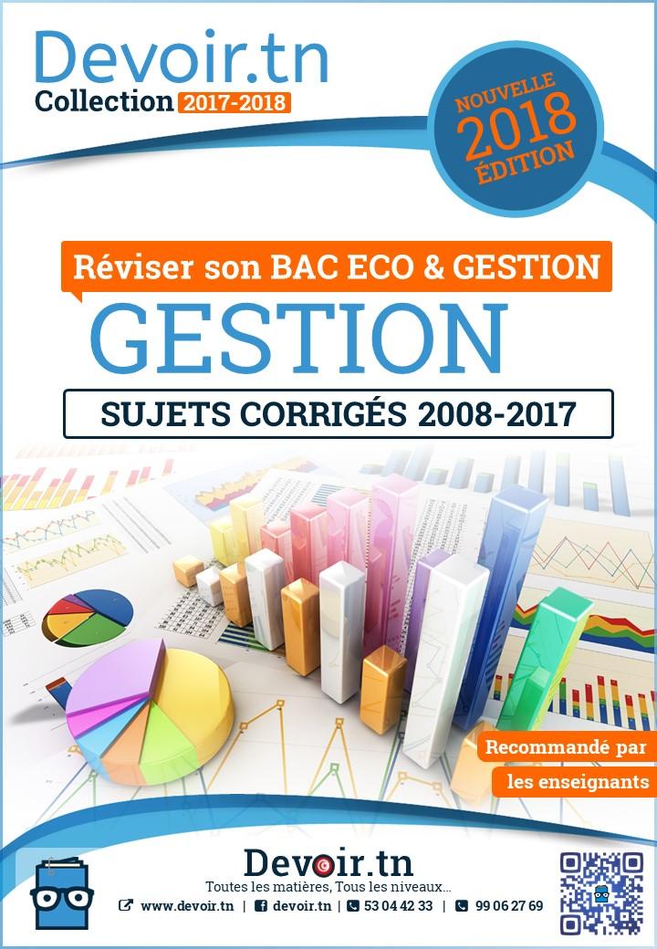 Gestion — Sujets Corrigés 2008—2017