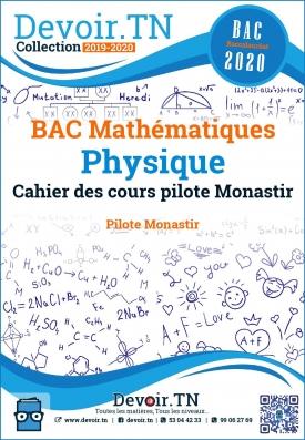 Physique Bac Math Cahier des cours pilote monastir