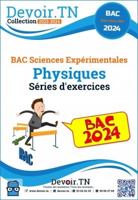 Physique Bac sciences séries corrigées