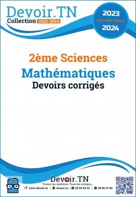 Mathématiques — Devoirs corrigés — 2ème Sciences. Pilote Monastir