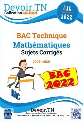 Mathématiques — Sujets Corrigés — Bac Technique 2008—2018