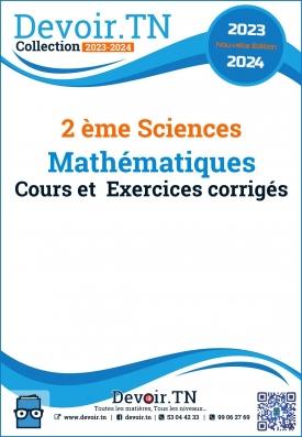 Mathématiques—cours et  Exercices corrigés —2 ème Sciences