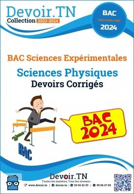 Physique—Plus de 25 Devoirs Corrigés—BAC Sc.Expérimentales : Pilote