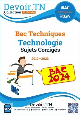 Technologie—Sujets Corrigés—Bac Techniques 2008—2017
