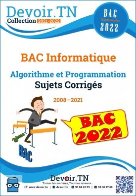 Algorithme et programmation—Sujets Corrigés—Bac Info 2008—2019