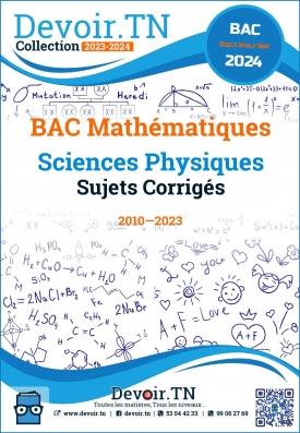 Sciences Physiques—Sujets corrigés—BAC Math 2008—2019