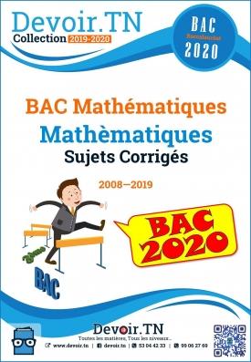 Mathématiques—Sujets Corrigés—Bac Math 2008—2019