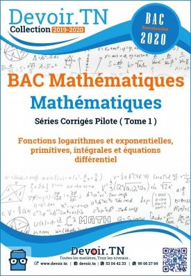 BAC Mathématiques Séries Corrigés Tome 1
