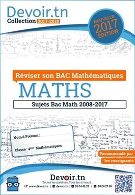 Sujets Corrigés Mathématiques -Bac Math(2008—2017)